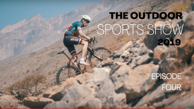The Outdoor Sports Show 2019 - Episode 4