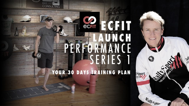 ECFIT Launch Performance Series 1 - Your 30 Days Training Plan