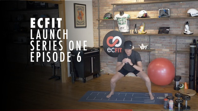 ECFIT - Launch Series 1 - Episode 6