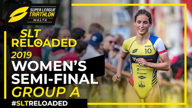 Super League Triathlon Malta 2019: Day 1 Women's Semi-Final Group A