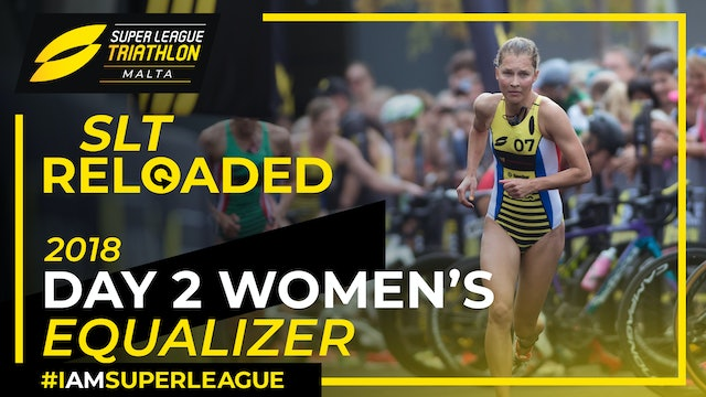 Super League Triathlon Malta 2018: Day 2 Women's Equalizer