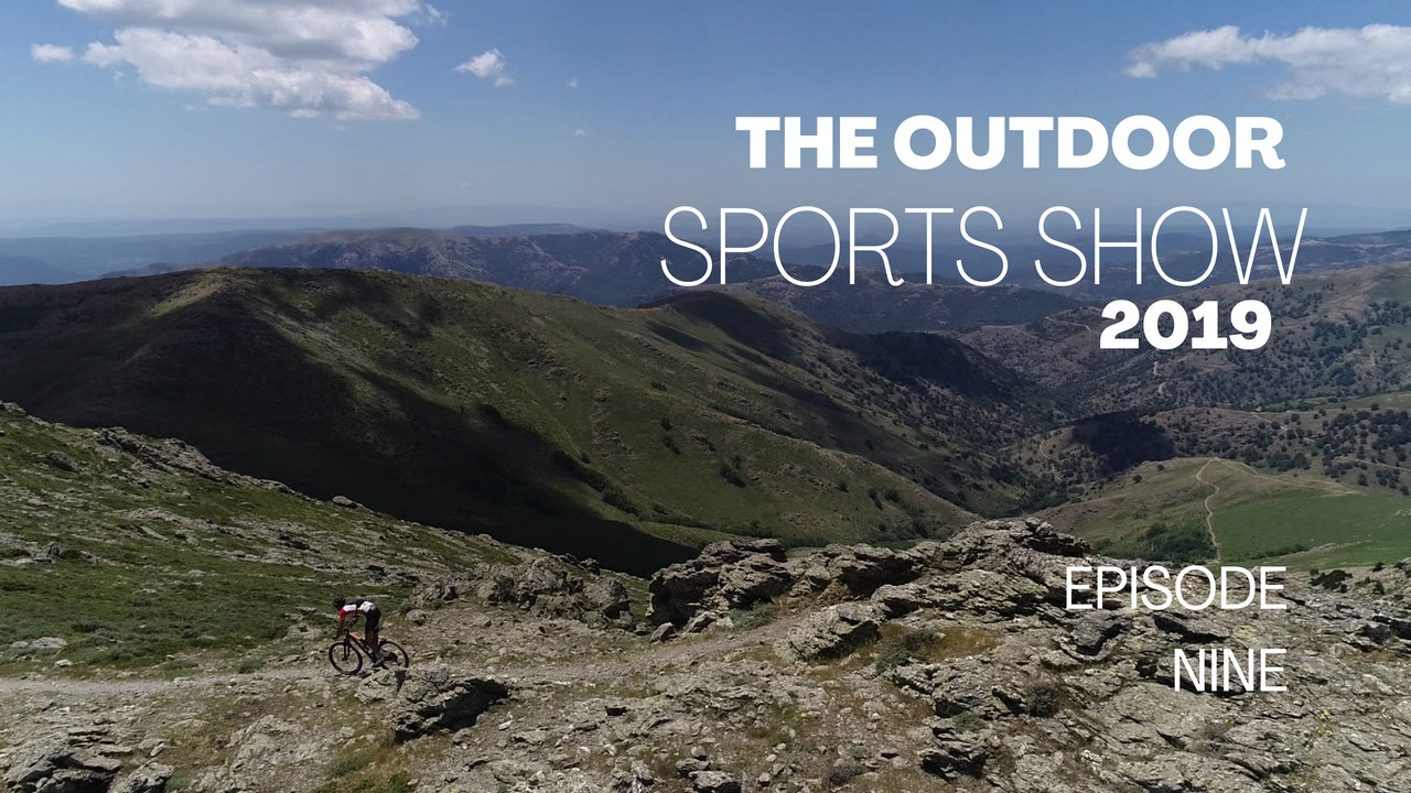 The Outdoor Sports Show 2019 - Episode 9