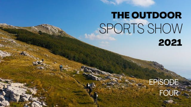 The Outdoor Sports Show 2021 - Episode 4
