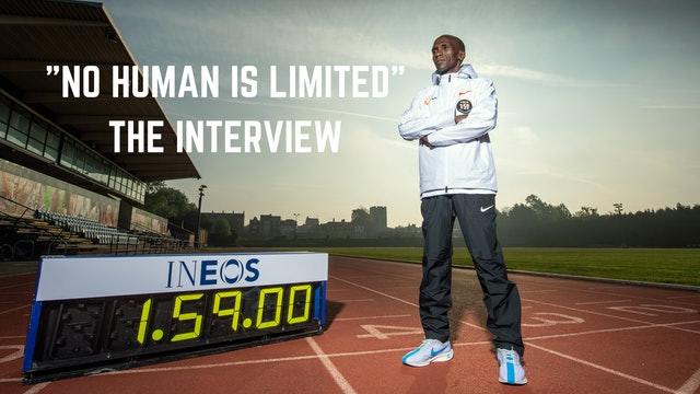 "Eliud Kipchoge Interview ""No Human Is Limited"""