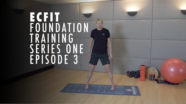 ECFIT - Foundation Training Series 1 - Episode 3