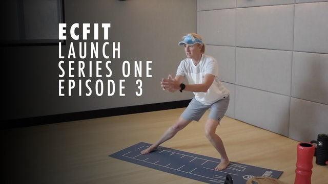ECFIT - Launch Series 1 - Episode 3