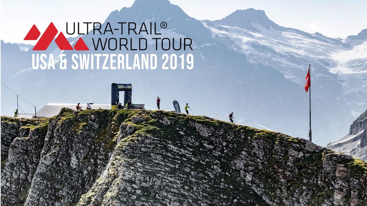 Ultra Trail World Tour Mag - Western States 100-Mile Run & Eiger Switz 2019