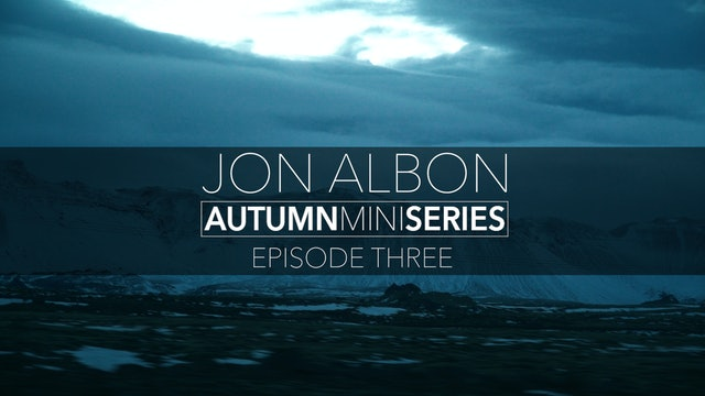 Jon Albon Ep3