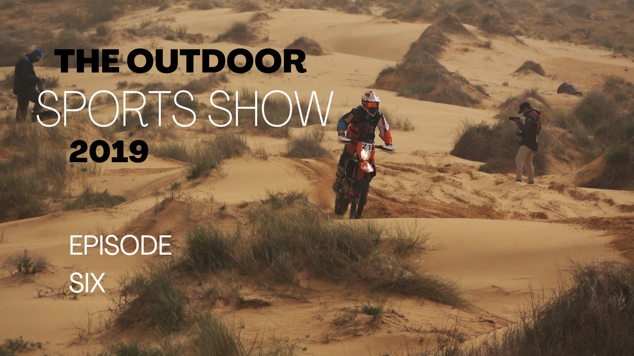 The Outdoor Sports Show 2019 - Episode 6