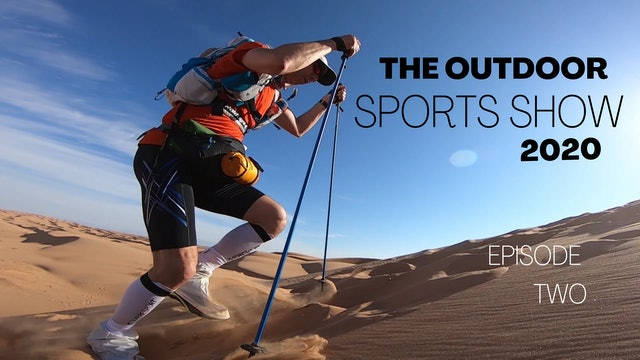 The Outdoor Sports Show 2020 - Episode 2