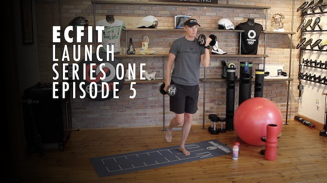 ECFIT - Launch Series 1 - Episode 5