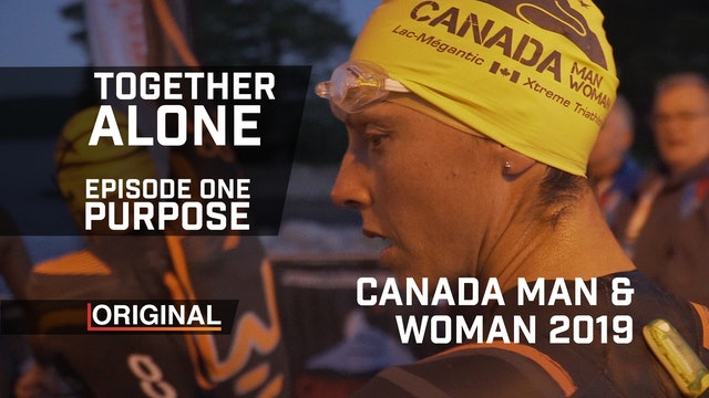 Together Alone Canada Man & Woman 2019 Episode 1 Purpose