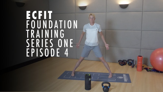 ECFIT - Foundation Training Series 1 - Episode 4