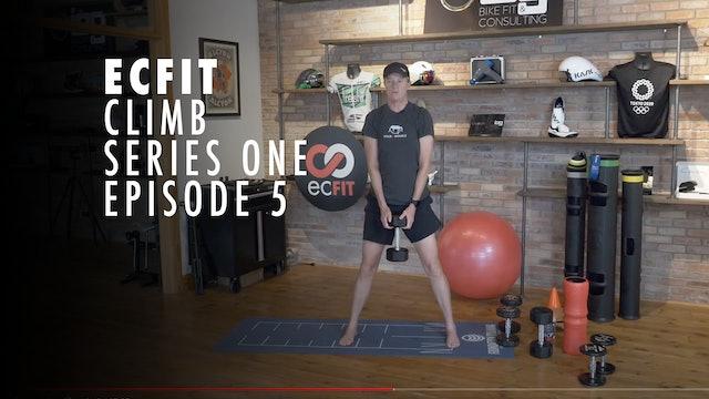 ECFIT - Climb Series 1 - Episode 5