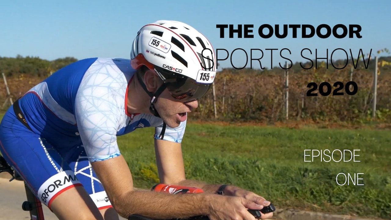 The Outdoor Sports Show 2020 - Episode 1