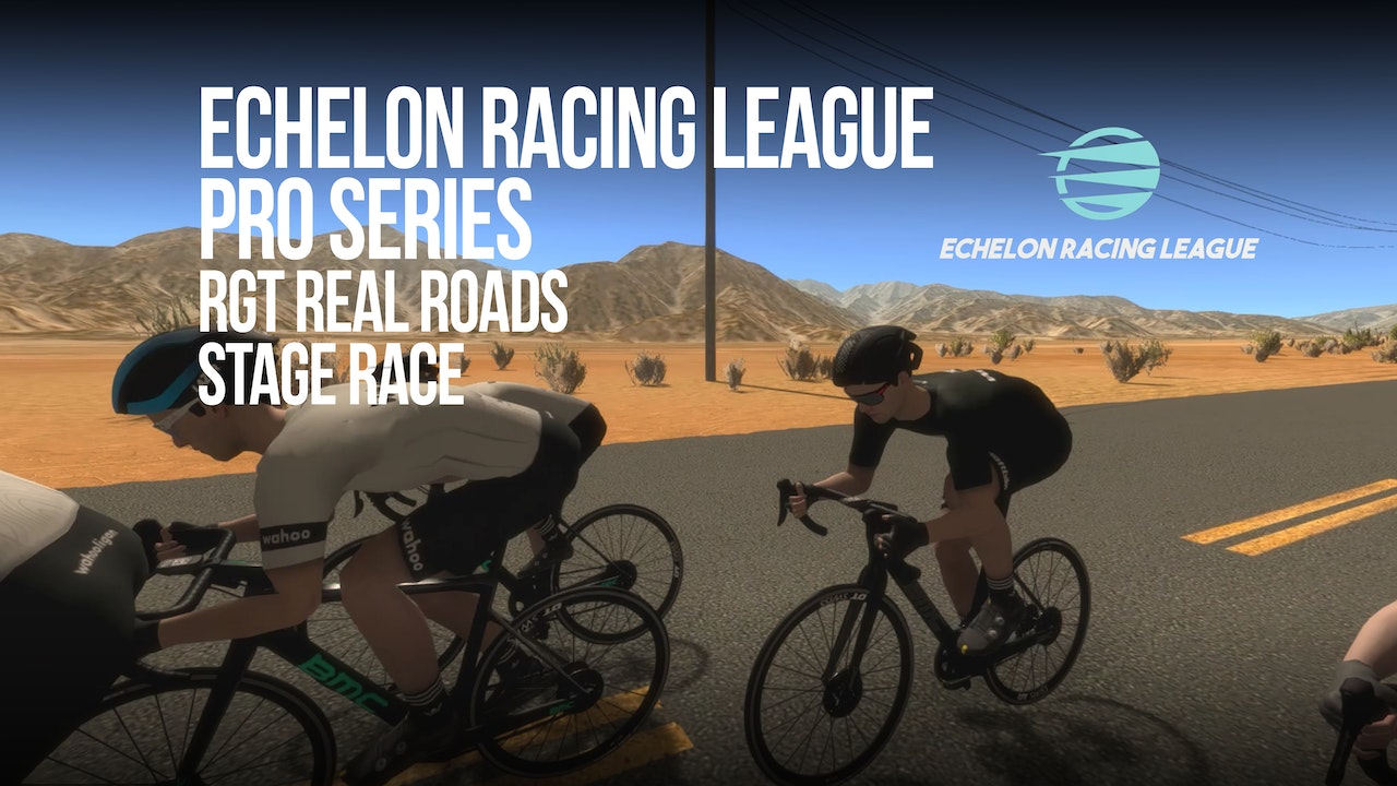 Echelon Racing League - Pro Series - RGT Real Roads Stage Race