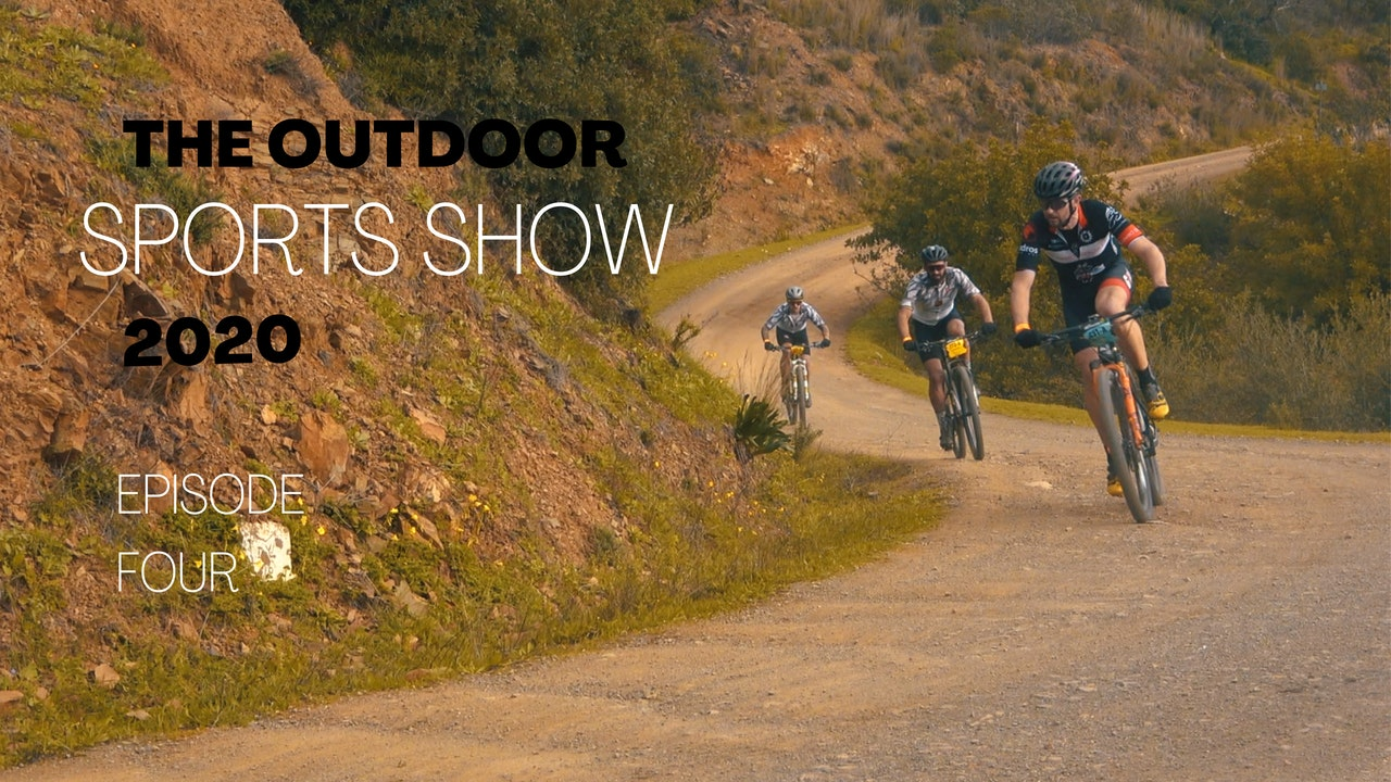 The Outdoor Sports Show 2020 - Episode 4