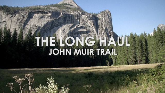 The Long Haul: John Muir Trail