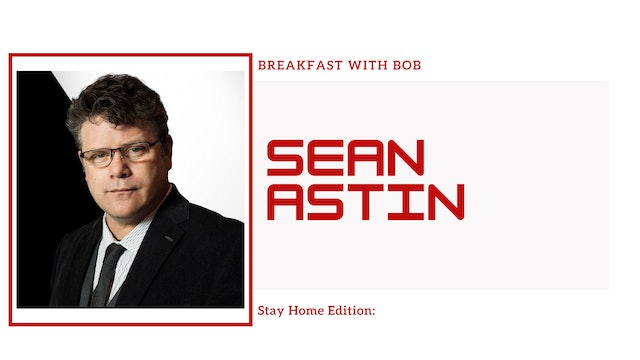 Breakfast with Bob Stay Home Edition: Sean Astin