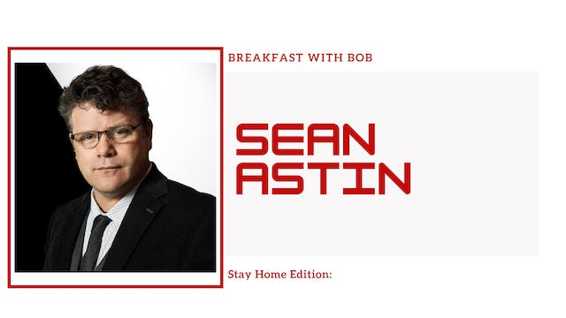Breakfast with Bob Stay Home Edition:...
