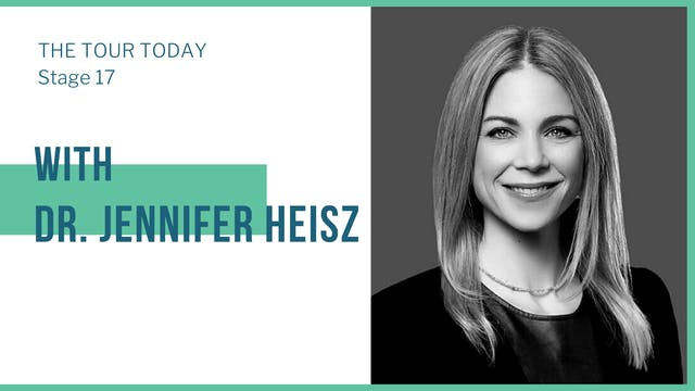 Stage 17 with guest, Dr. Jennifer Heisz