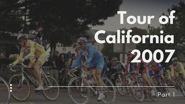 2007 Tour of California Part 1