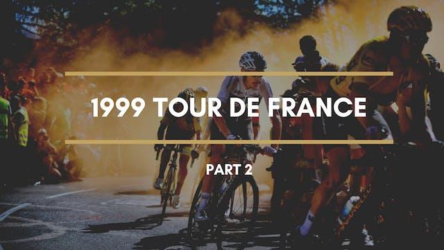 The Tour 1999 Part 2