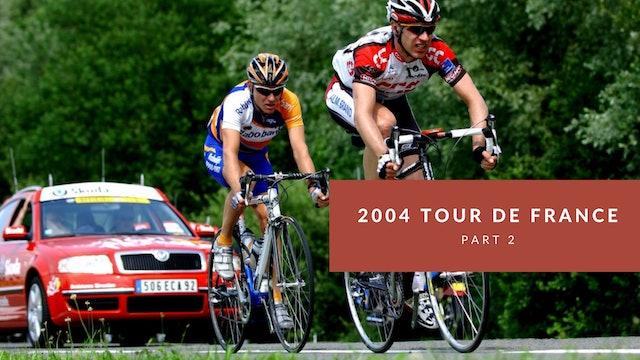 The Tour 2004 Part 2