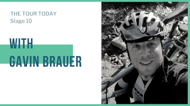 Stage 10 with guest, Gavin Brauer