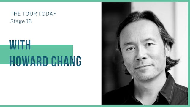 Stage 18 with guest, Howard Chang