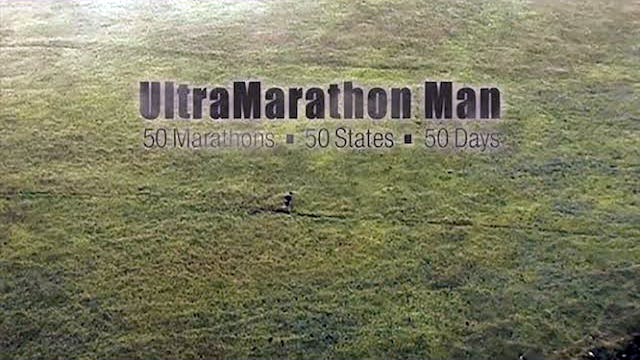 UltraMarathon Man - 50 Marathons • 50 States • 50 Days