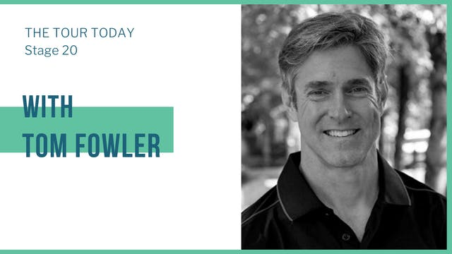 Stage 20 with guest, Tom Fowler