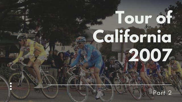 2007 Tour of California Part 2