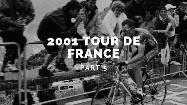 The Tour 2001 Part 5