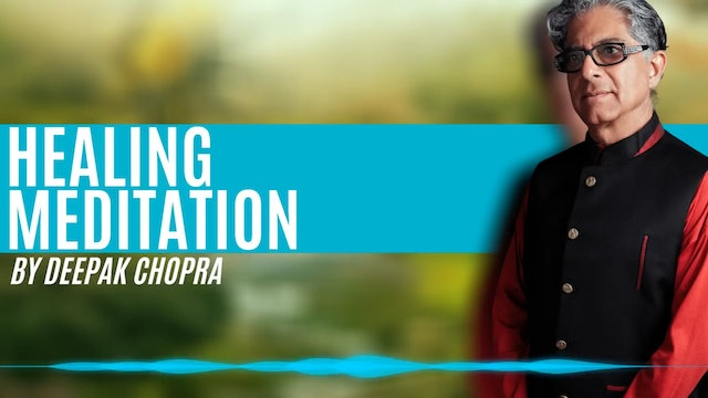 10 Min Meditation - Healing Meditation - Daily Guided Meditation by Deepak Chopra
