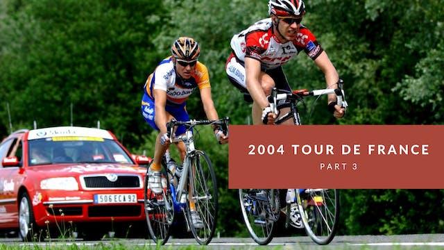 The Tour 2004 Part 3