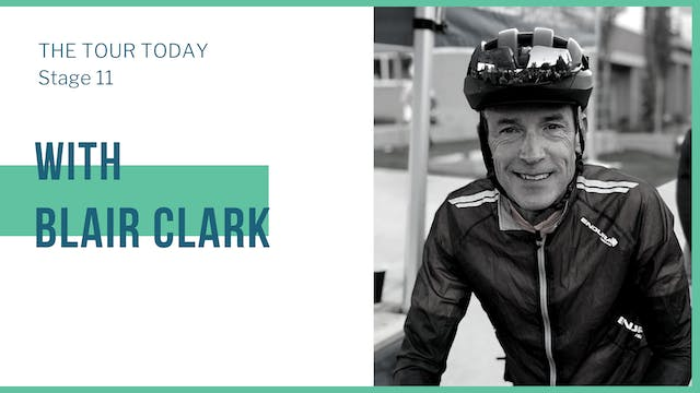 Stage 11 with guest, Blair Clark