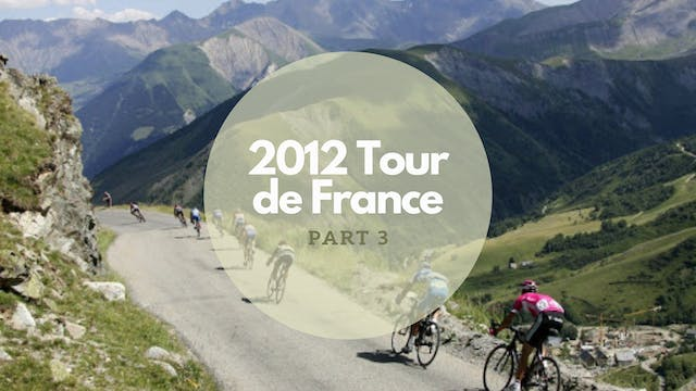 The Tour 2012 Part 3
