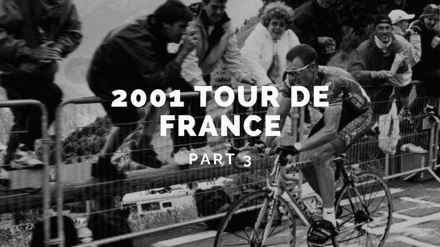 The Tour 2001 Part 3