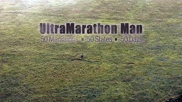 UltraMarathon Man: 50 Marathons-50 States-50 Days