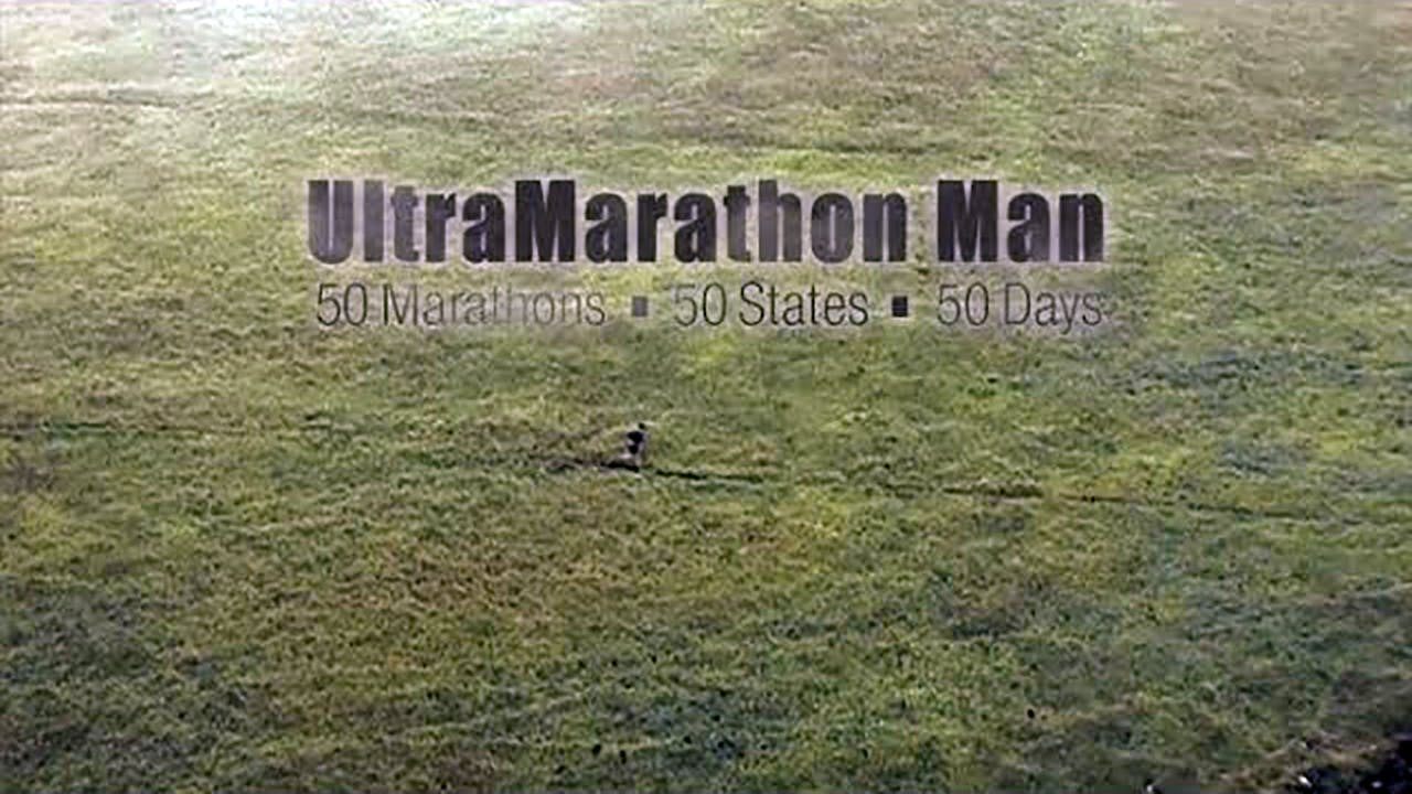 UltraMarathon Man: 50 Marathons-50 States-50 Days