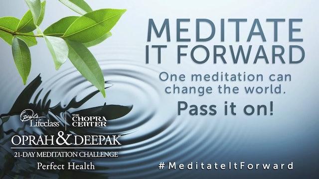 Oprah & Deepak Chopra Meditation Challenge