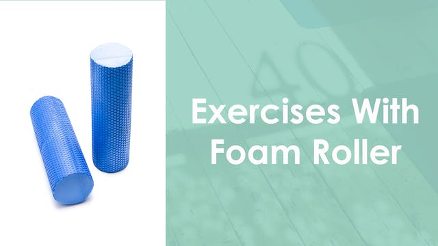 Exercises with a Foam Roller