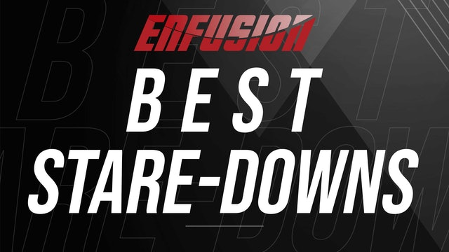 Best Stare-Downs in Enfusion