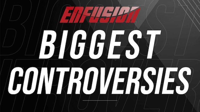 Biggest Controversies in Enfusion
