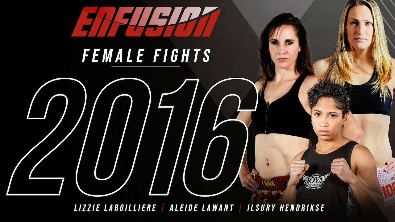 Enfusion Female Fighters from 2016