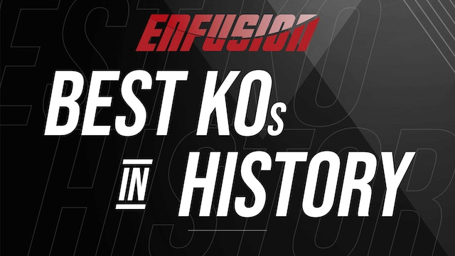 Best KO's in Enfusion's History