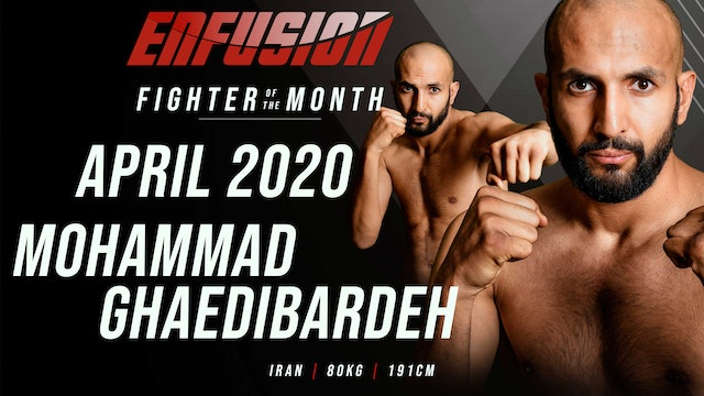 April 2020 Fighter of the Month  Mohammad Ghaedibardeh