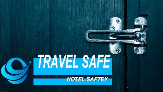 TravelSafe - Module 2 Hotel Safety