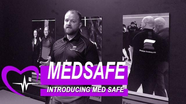 Introducing MedSafe